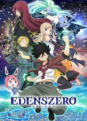 Edens Zero [06/25] [HD] [Sub Español] [MEGA]