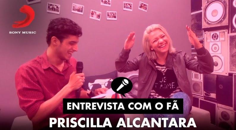 Entrevista de Fã com Priscilla Alcantara