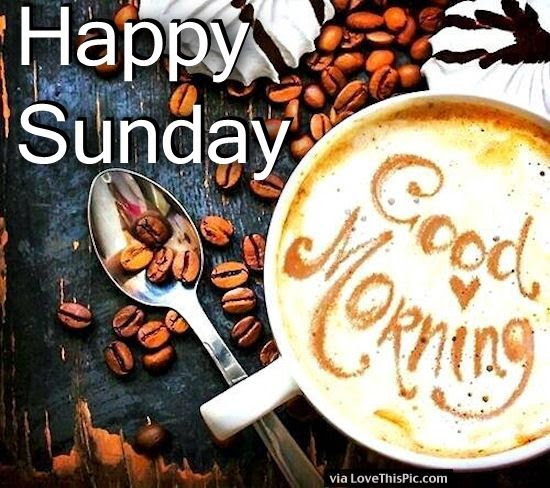 Happy Sunday Good Morning Coffee Pictures Photos And Images For