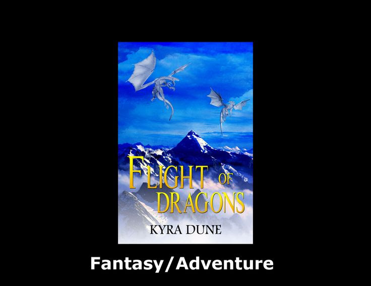 Flight Of Dragons by Kyra Dune