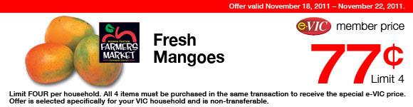 Harris Teeter Farmers Market Fresh Mangoes - 1 ct : eVIC Member Price - $0.77 ea - Limit 4