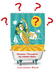 Shower thoughts by robert dean, lorange blog