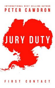 Jury Duty by Peter Cawdron