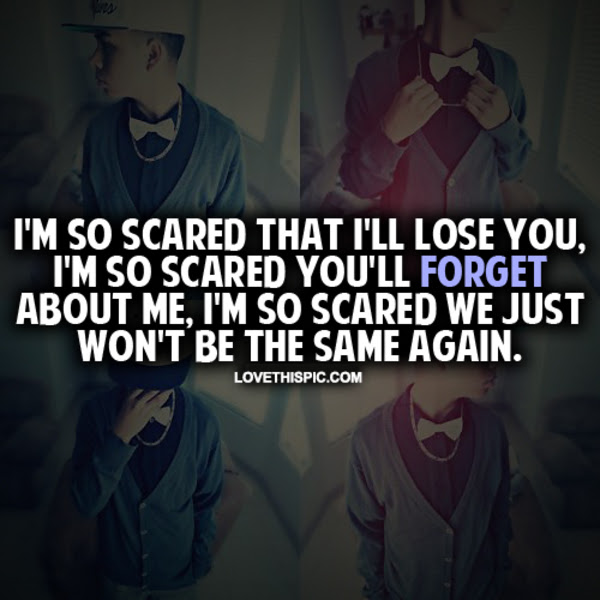 Im So Scared That Ill Lose You Pictures Photos And Images For