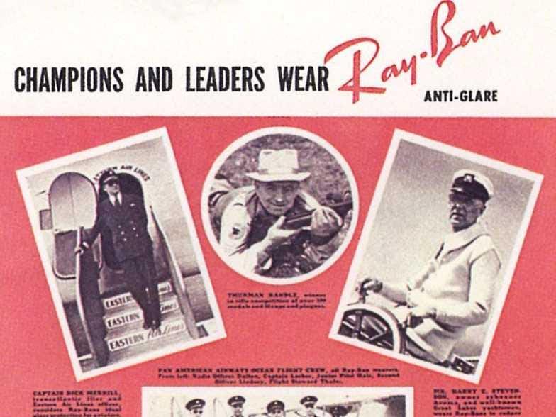Es probable que las gafas de sol más reconocidas en el mundo, el Ray-Ban Aviator. Bausch & Lomb desarrollaron el estilo tras ser preguntado por los EE.UU. Army Air Corps teniente general para crear gafas de sol que reducirían las náuseas y dolores de cabeza pilotos que vuelan a grandes alturas estaban experimentando. El prototipo original fue creado en 1936 y tenía lentes verdes, que sirvieron como anti-reflejo sin oscurecer la visión de los pilotos.