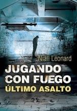 Último asalto (Jugando con fuego III) Niall Leonard
