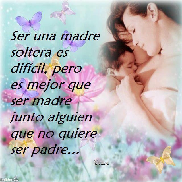 Imagenes Con Frases Para Una Madre Soltera Descargar Imagenes Gratis