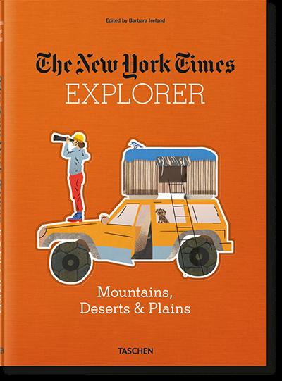 The New York Times Explorer. Mountains, Deserts & Plains