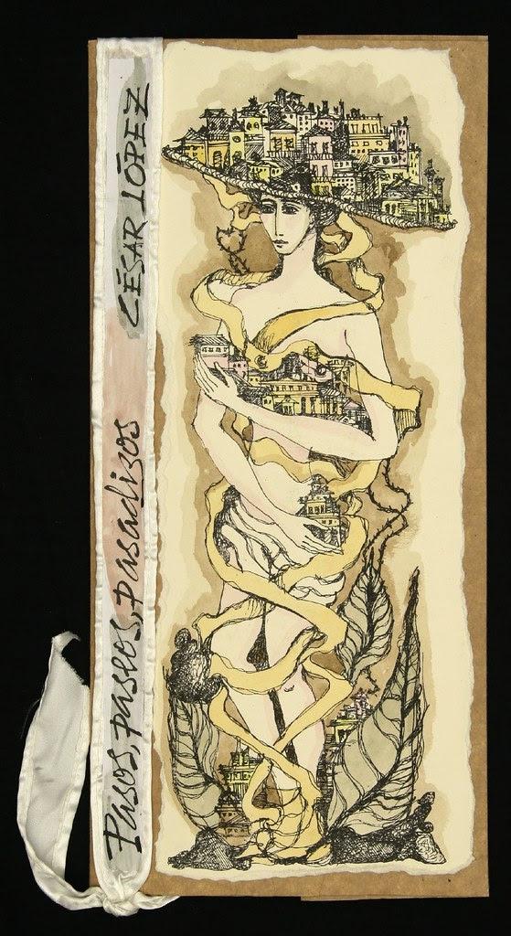Cesar López, 2008 'Pasos, paseos, pasadizos' pub- Ediciones Vigia, Matanzas, Cuba a
