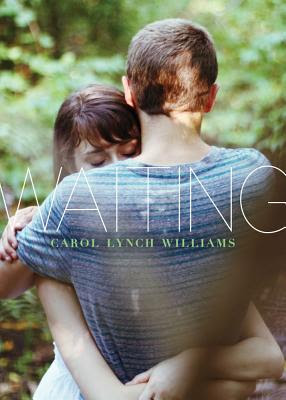 Waiting by Carol Lynch Williams - out 1st May 2012