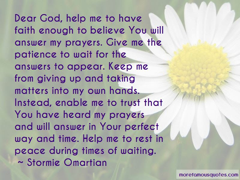 Oh God Give Me Patience Quotes Top 21 Quotes About Oh God Give Me