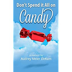 Don't Spend it All on Candy