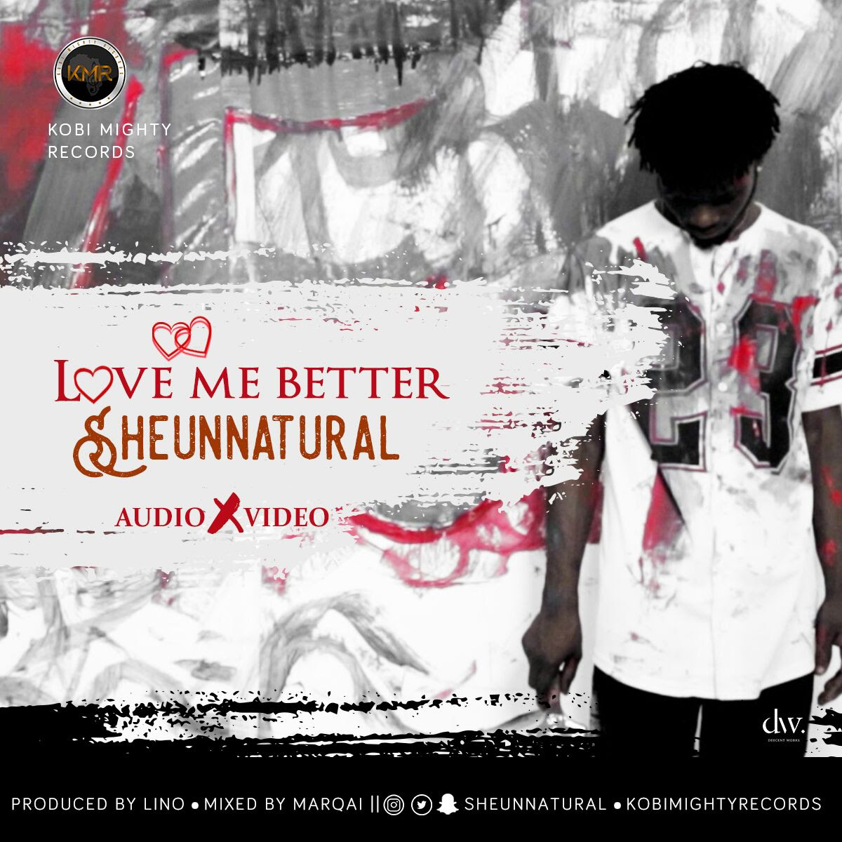 VIDEO: Sheun Natural – Love Me Better