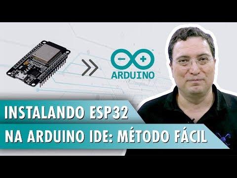 Instalando ESP32 no Arduino IDE: Método fácil