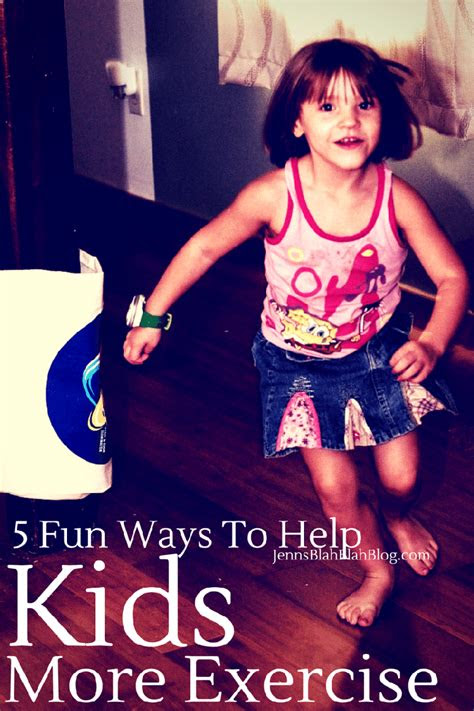 ways   kids   exercise jenns blah blah blog