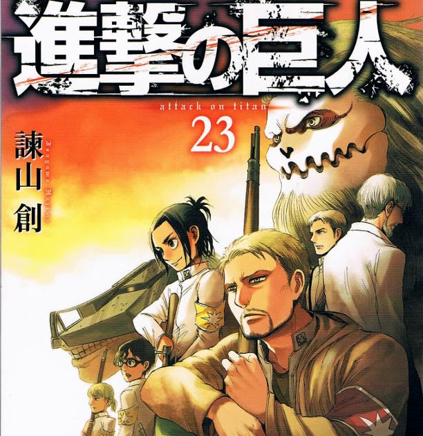 Three Steps Over Japan: Attack On Titan, Vol. 23 Review