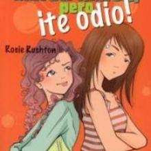 Lecturas Infantiles Eres Mi Mejor Amiga Pero Te Odio Eshellokidscom