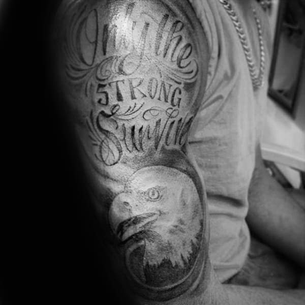 40 Only The Strong Survive Tattoos For Men - Motto Design ...