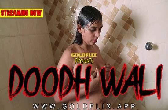 Doodhwali (2021) - GoldFlix Short Film