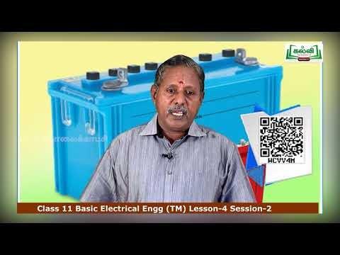 11th Basic Electrical Engineering மின் கலன்கள் பாடம் 4 பகுதி 4 Kalvi TV