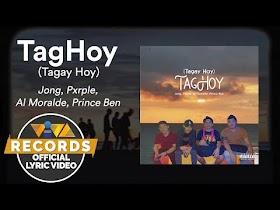 TagHoy (Tagay Hoy) by Jong, Pxrple, Al Moralde, Prince Ben [Official Lyric Video]