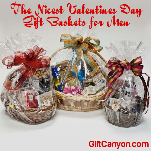 The Nicest Valentines Day Gift Baskets For Men Gift Canyon