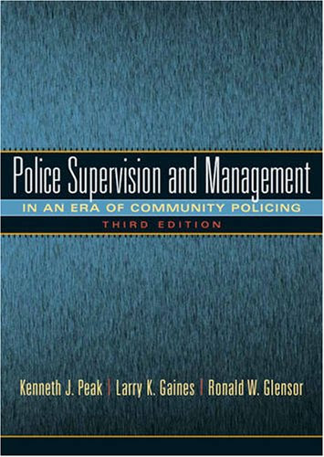 Police Supervision And Management In An Era Of Community Policing 2nd Edition