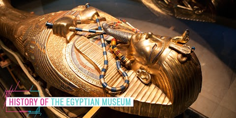 المتحف المصري The Egyptian Museum