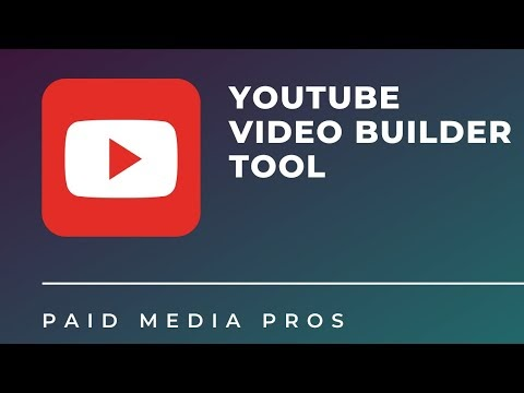 How to use YouTube Video Builder