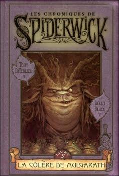Couverture Les Chroniques de Spiderwick, tome 5 : La Colère de Mulgarath