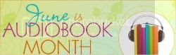 June is Audiobook Month Giveaway