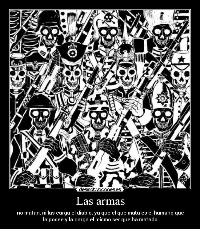 Las Armas Desmotivaciones