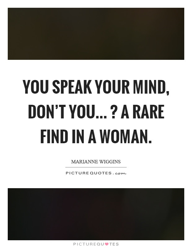 Speak Your Mind Quotes Sayings Speak Your Mind Picture Quotes
