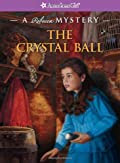 The Crystal Ball by Jacqueline Greene