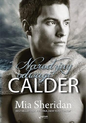 Okładka książki Calder. Narodziny odwagi