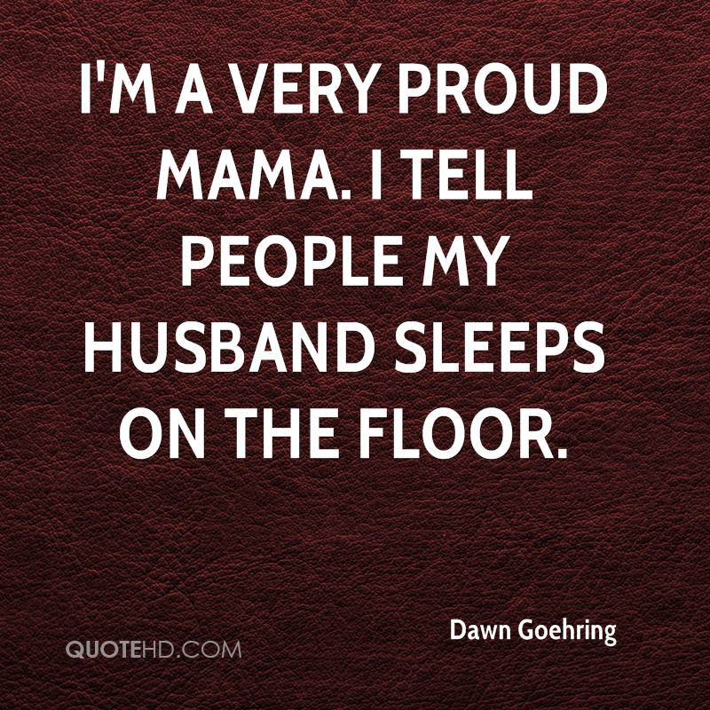 Dawn Goehring Husband Quotes Quotehd