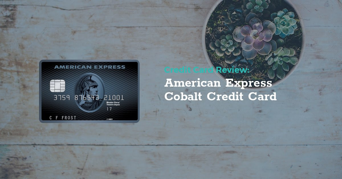 Review: American Express Cobalt Credit Card   LowestRates.ca