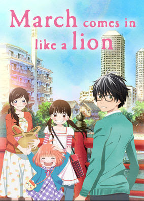 March Comes in Like a Lion - Season 1