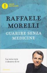 Guarire senza Medicine - Libro