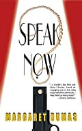 Speak Now by Margaret Dumas