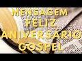 Linda Vídeo Mensagem de Aniversário Gospel