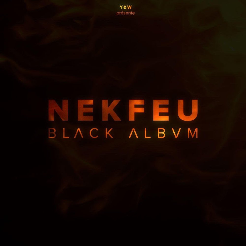 Nekfeu Black Album Lyrics And Tracklist Genius