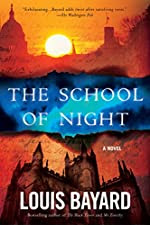The School of Night by Louis Bayard