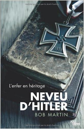 http://lesvictimesdelouve.blogspot.fr/2013/11/le-neveu-dhitler-de-bob-martin.html