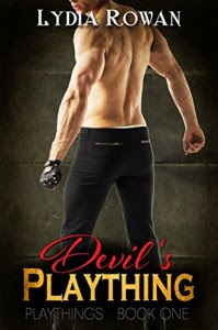 Devil's Plaything (Playthings Book 1) - Lydia Rowan
