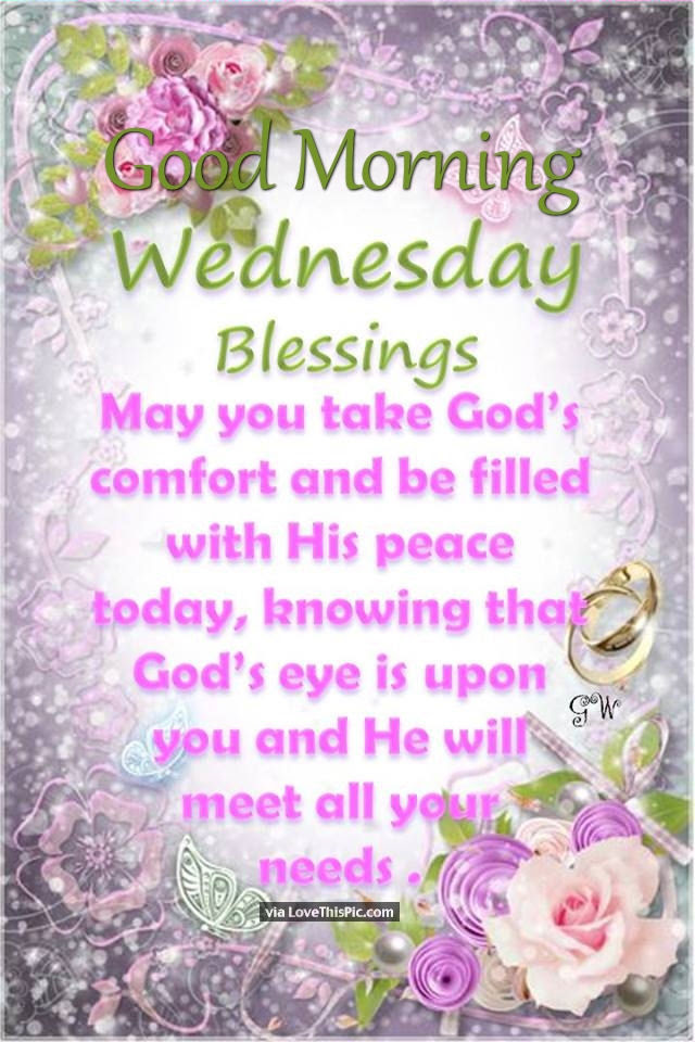 Good Morning Wednesday Blessings Image Quote Pictures Photos And