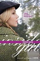 Perfect Match: An Inside Girl Novel