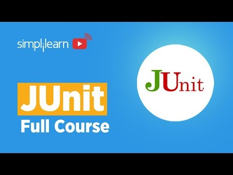 JUnit Full Course | JUnit Full Tutorial | JUnit Tutorial For Beginners | Learn JUnit | Simplilearn