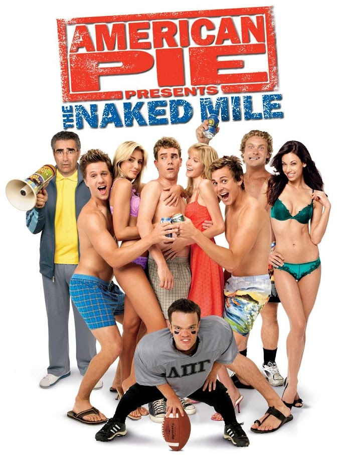 18+ American Pie Presents: The Naked Mile (2006) Download Full Movie Dual Audio {Hindi-English} 480p [300MB] || 720p [600MB] || 1080p [1.1GB]