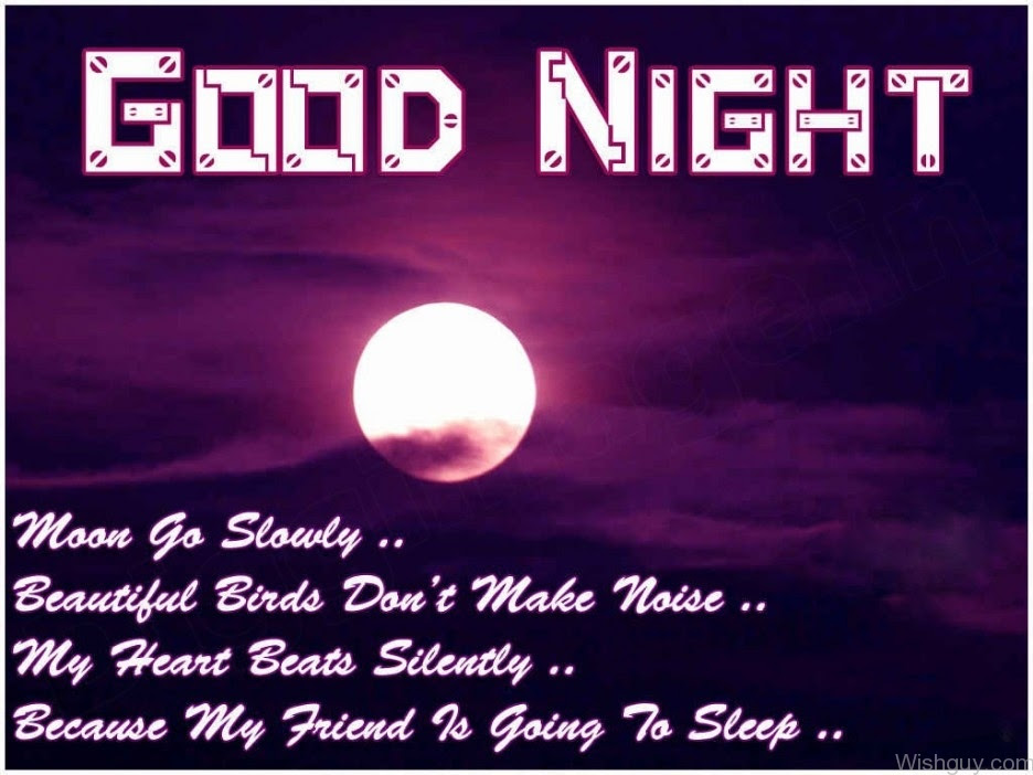 Good Night My Friend Wishes Greetings Pictures Wish Guy